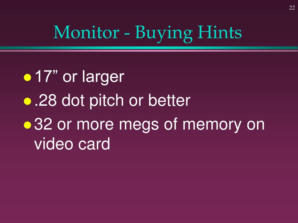 Monitor - Buying Hints