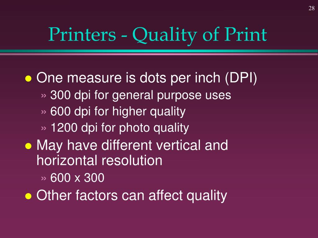 Printers - Quality of Print