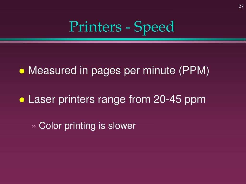 Printers - Speed