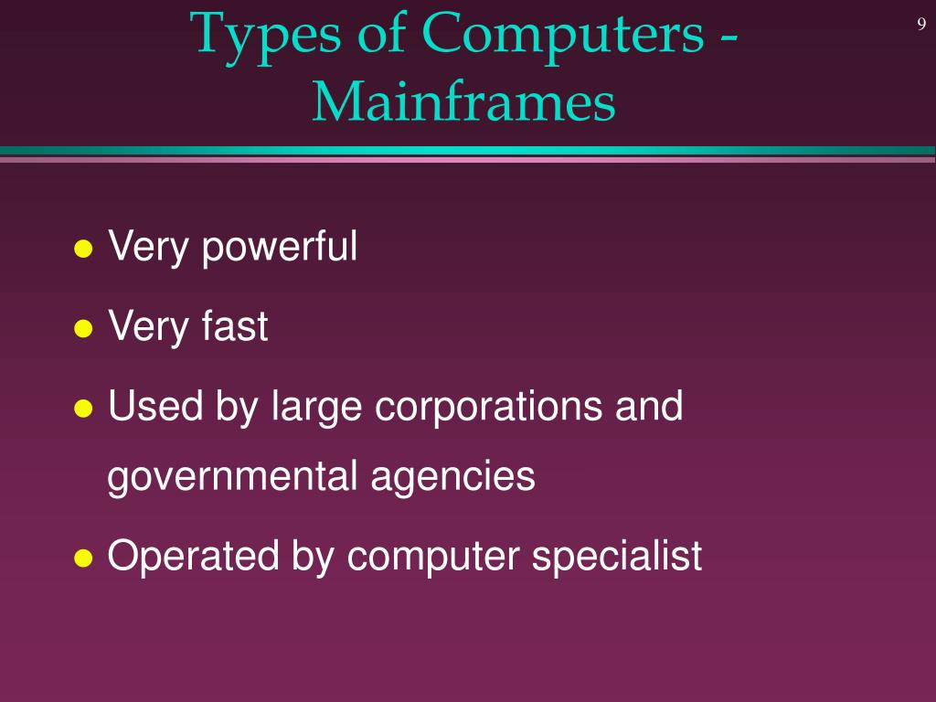 Types of Computers - Mainframes