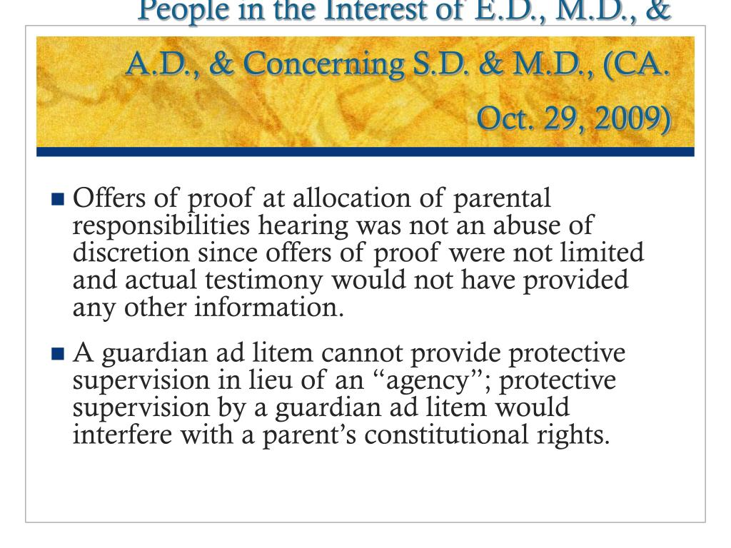 People in the Interest of E.D., M.D., & A.D., & Concerning S.D. & M.D., (CA. Oct. 29, 2009)