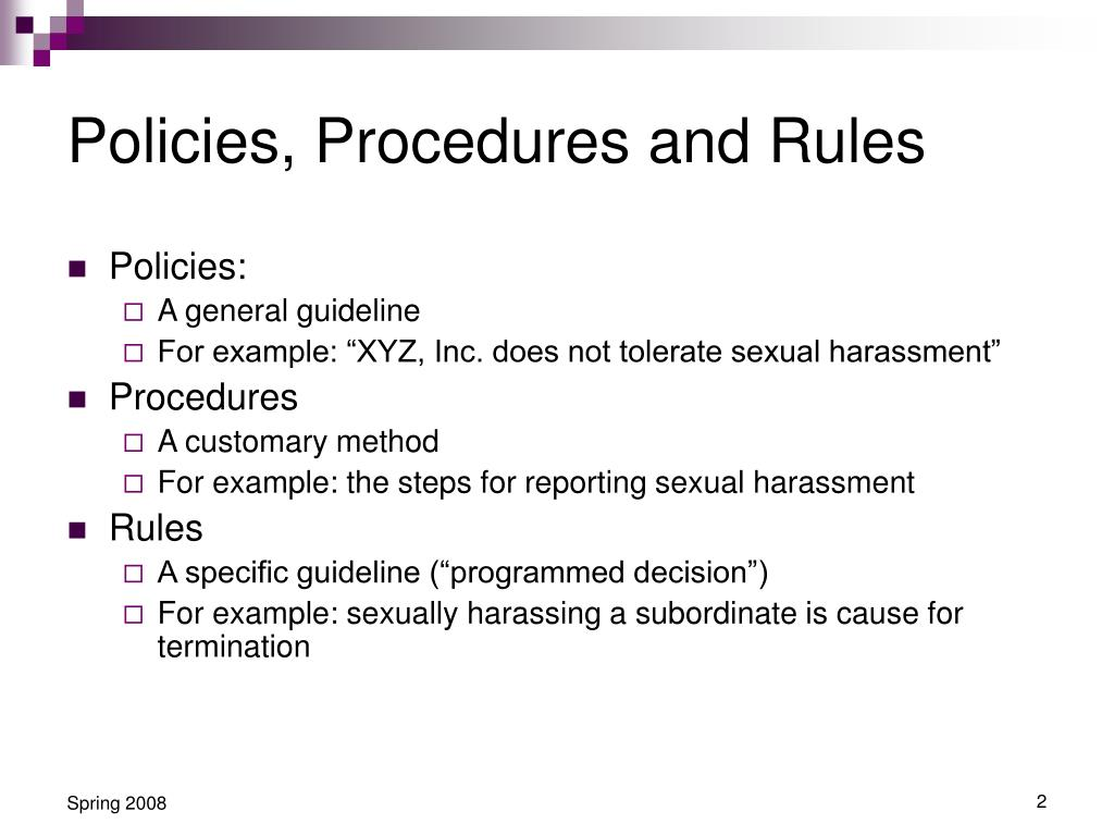 Policies, Procedures and Rules