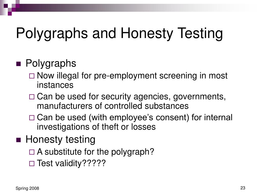 Polygraphs and Honesty Testing