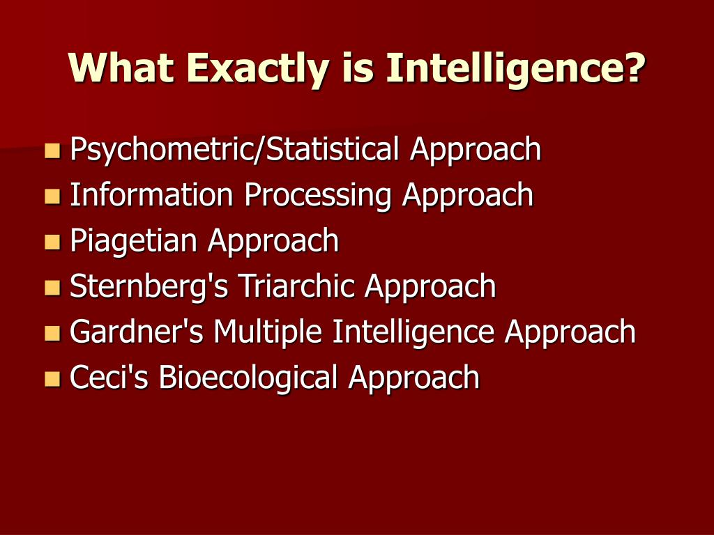What Exactly is Intelligence?