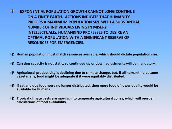 EXPONENTIAL POPULATION GROWTH CANNOT LONG CONTINUE