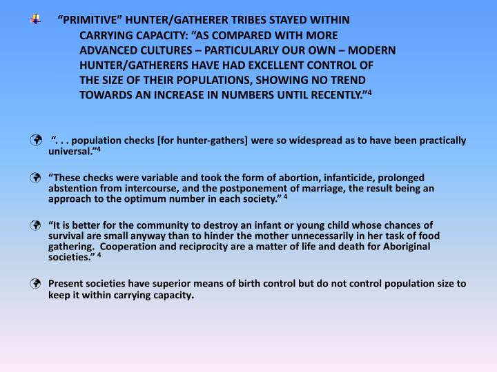 """""""PRIMITIVE"""" HUNTER/GATHERER TRIBES STAYED WITHIN"""