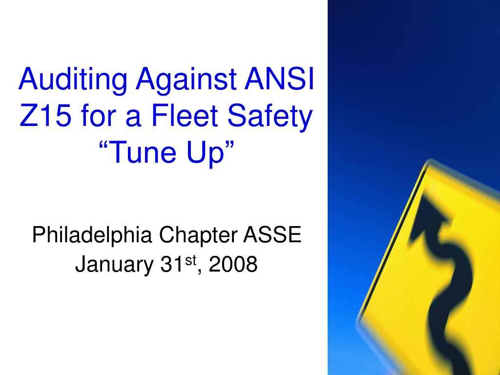 """Auditing Against ANSI Z15 for a Fleet Safety """"Tune Up"""""""