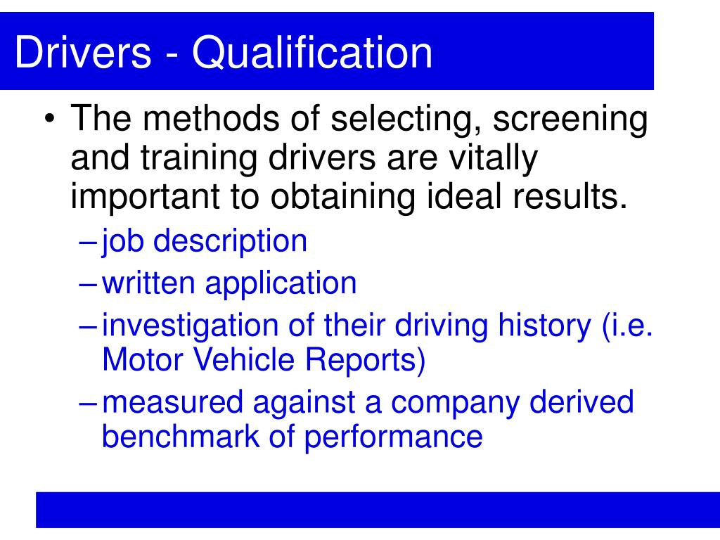 Drivers - Qualification