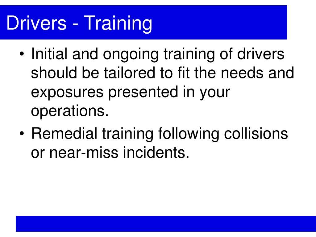 Drivers - Training