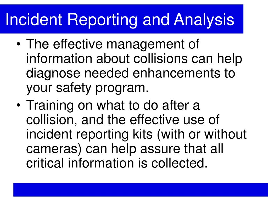 Incident Reporting and Analysis