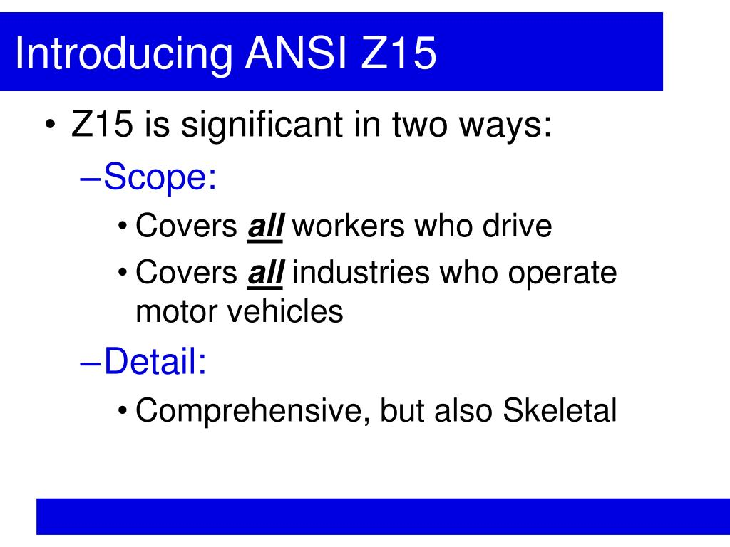 Introducing ANSI Z15