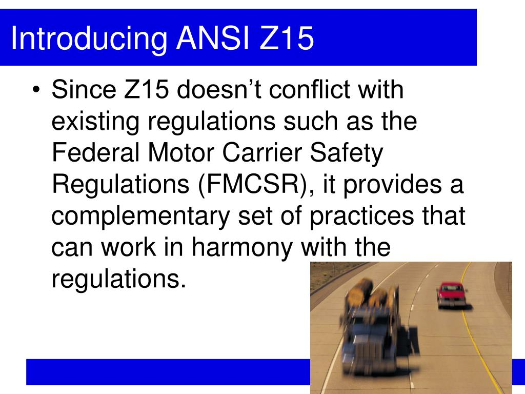 Ppt auditing against ansi z15 for a fleet safety tune for The federal motor vehicle safety standards are written