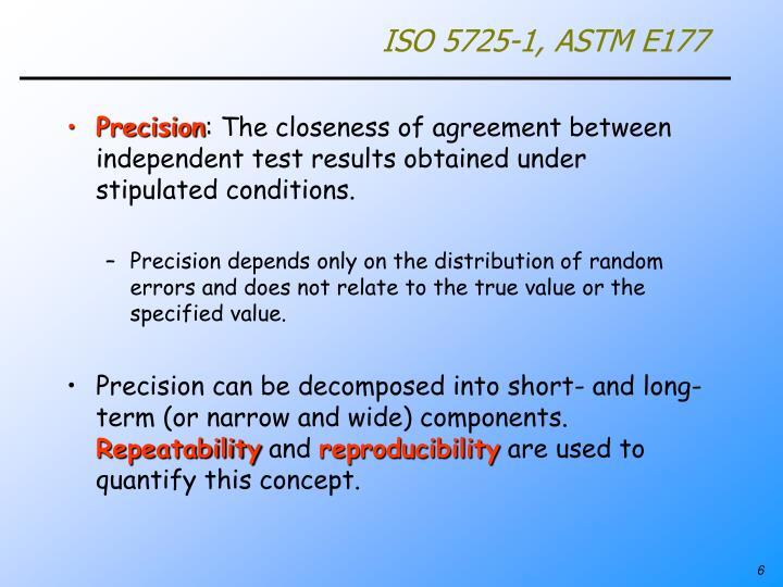 ISO 5725-1, ASTM E177