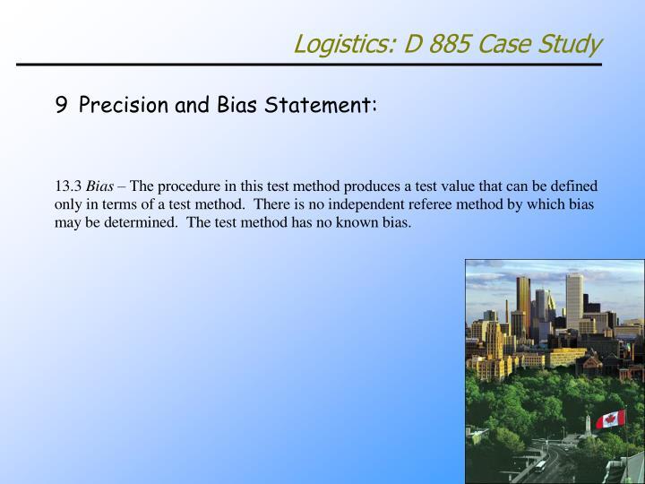 Logistics: D 885 Case Study