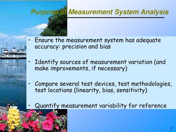 Purpose of Measurement System Analysis