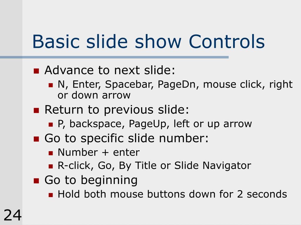 Basic slide show Controls