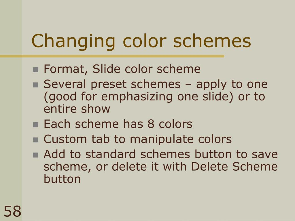 Changing color schemes