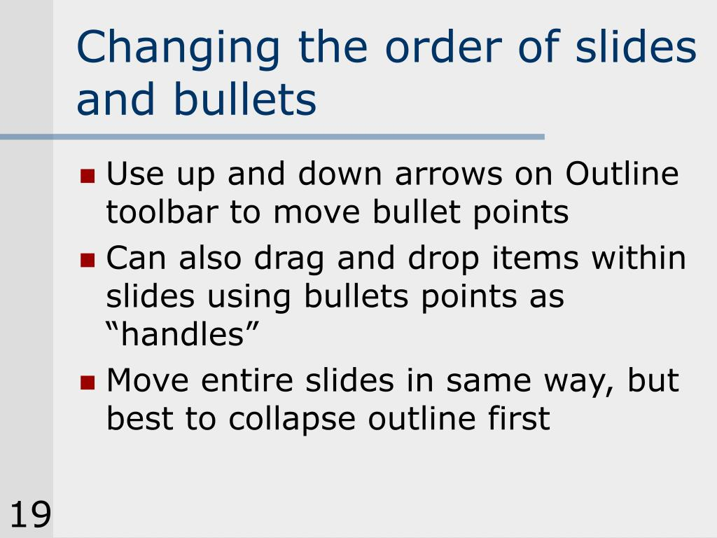 Changing the order of slides and bullets