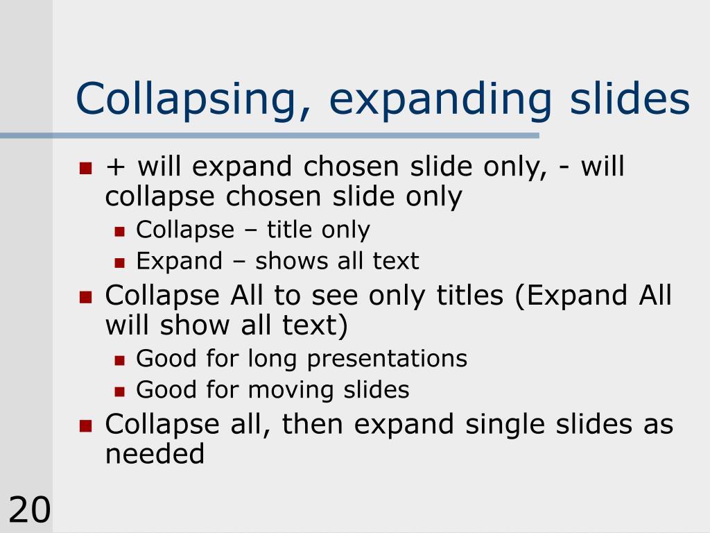 Collapsing, expanding slides