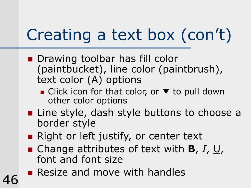 Creating a text box (con't)