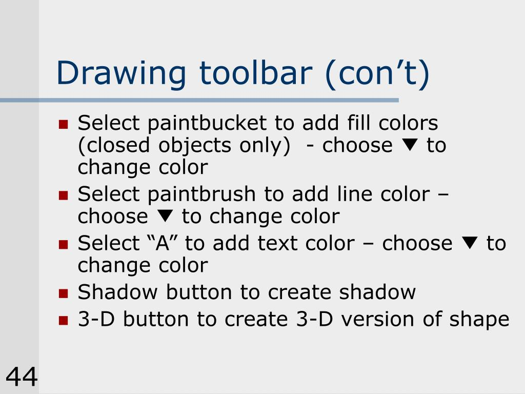 Drawing toolbar (con't)