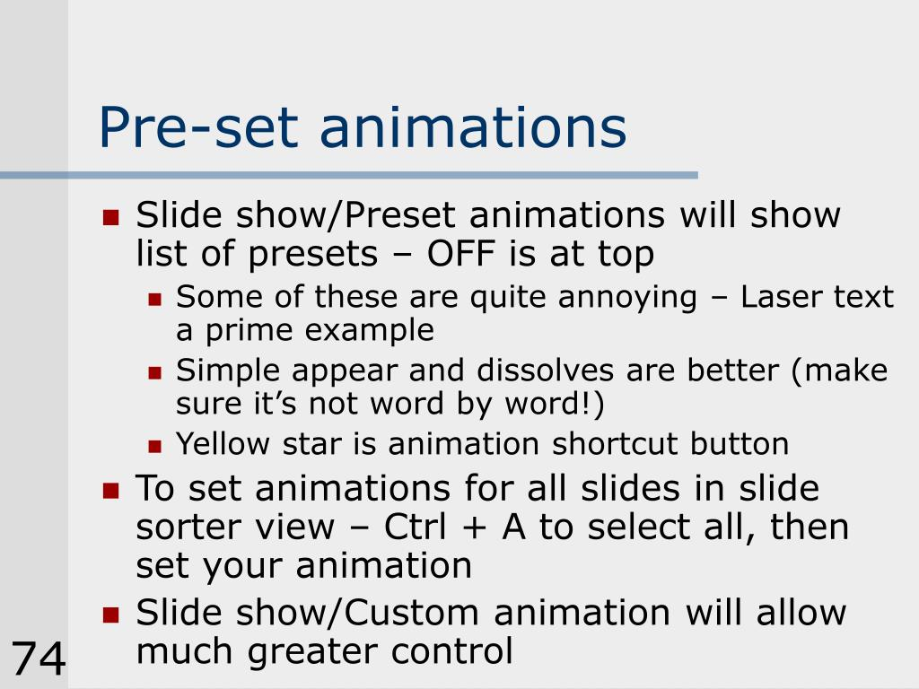 Pre-set animations