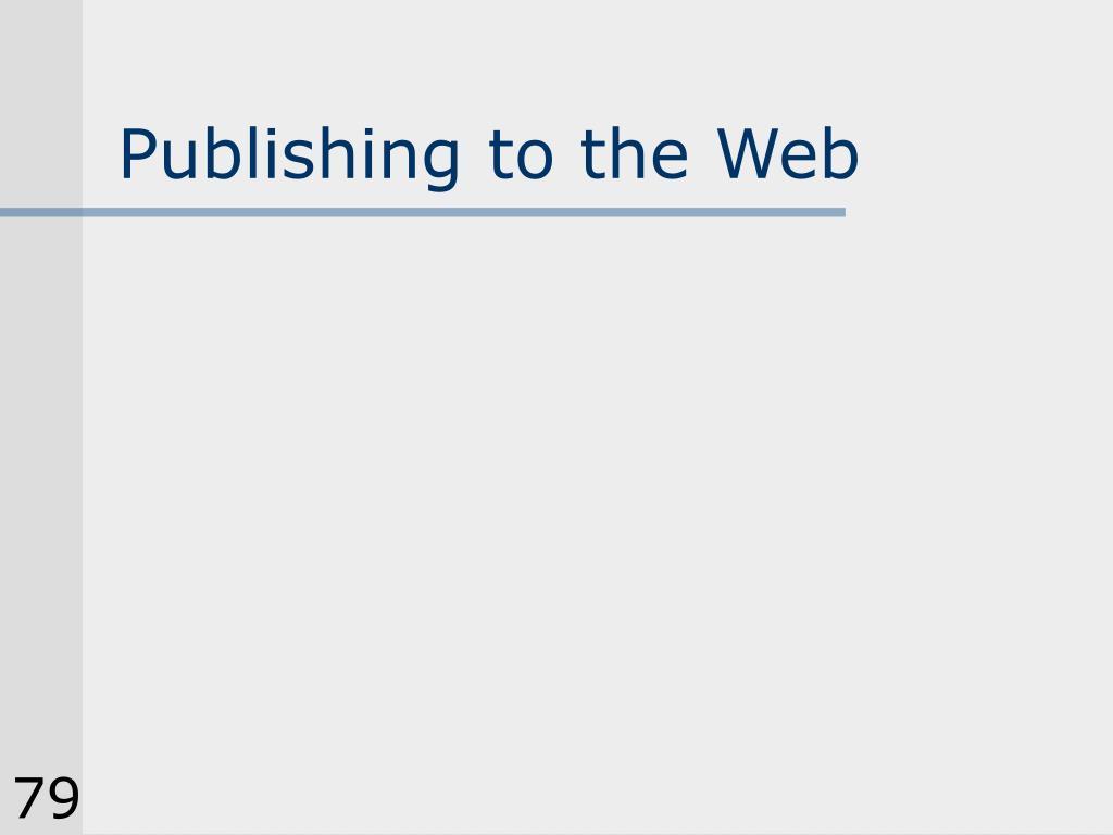 Publishing to the Web