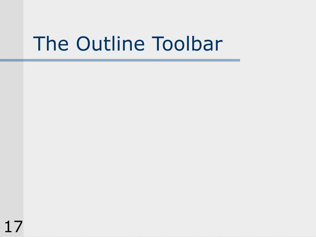 The Outline Toolbar