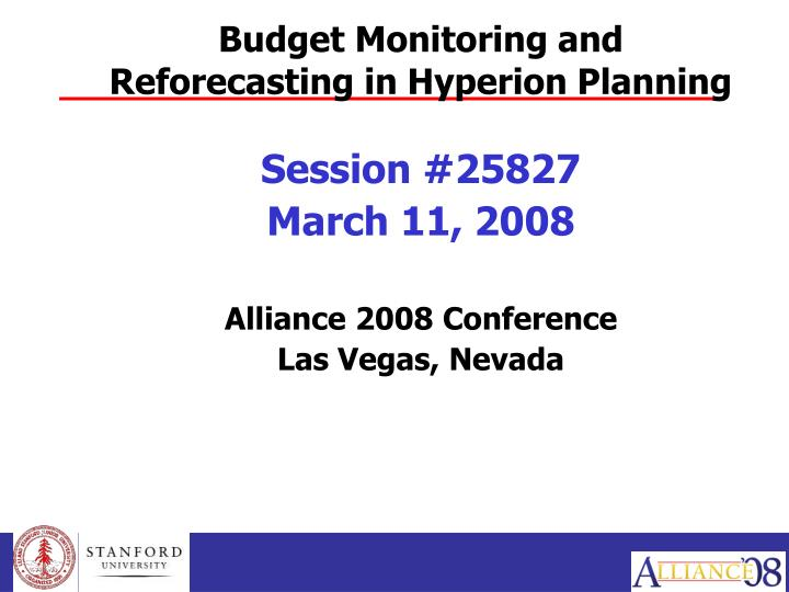 Budget monitoring and reforecasting in hyperion planning l.jpg