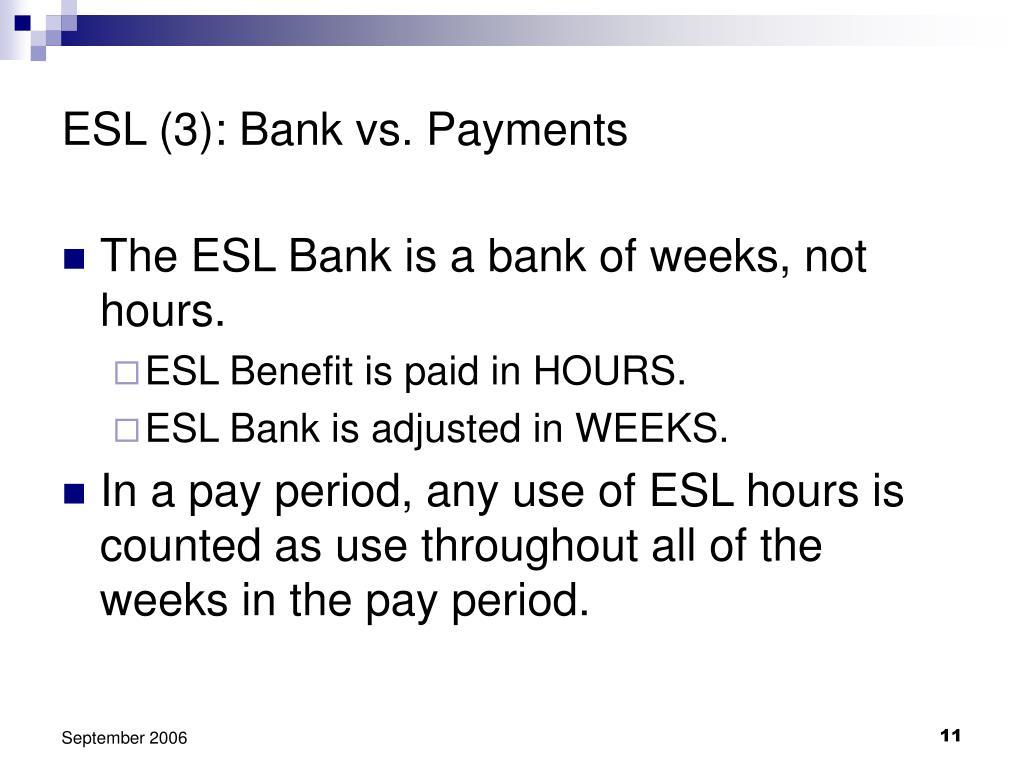 ESL (3): Bank vs. Payments