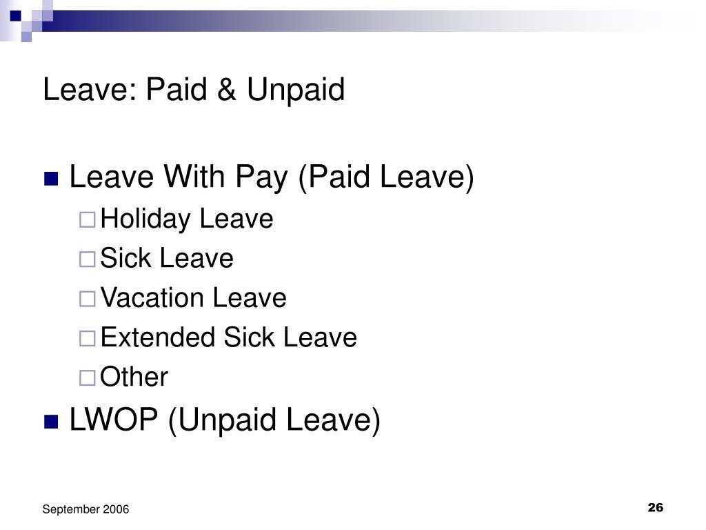 Leave: Paid & Unpaid