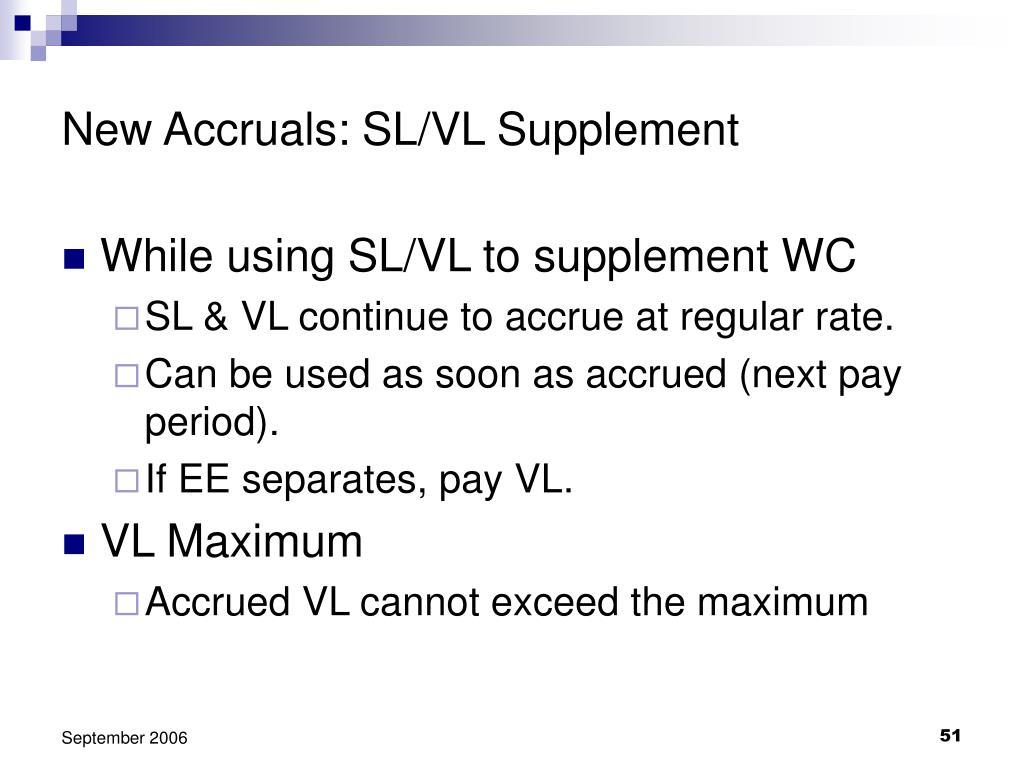 New Accruals: SL/VL Supplement