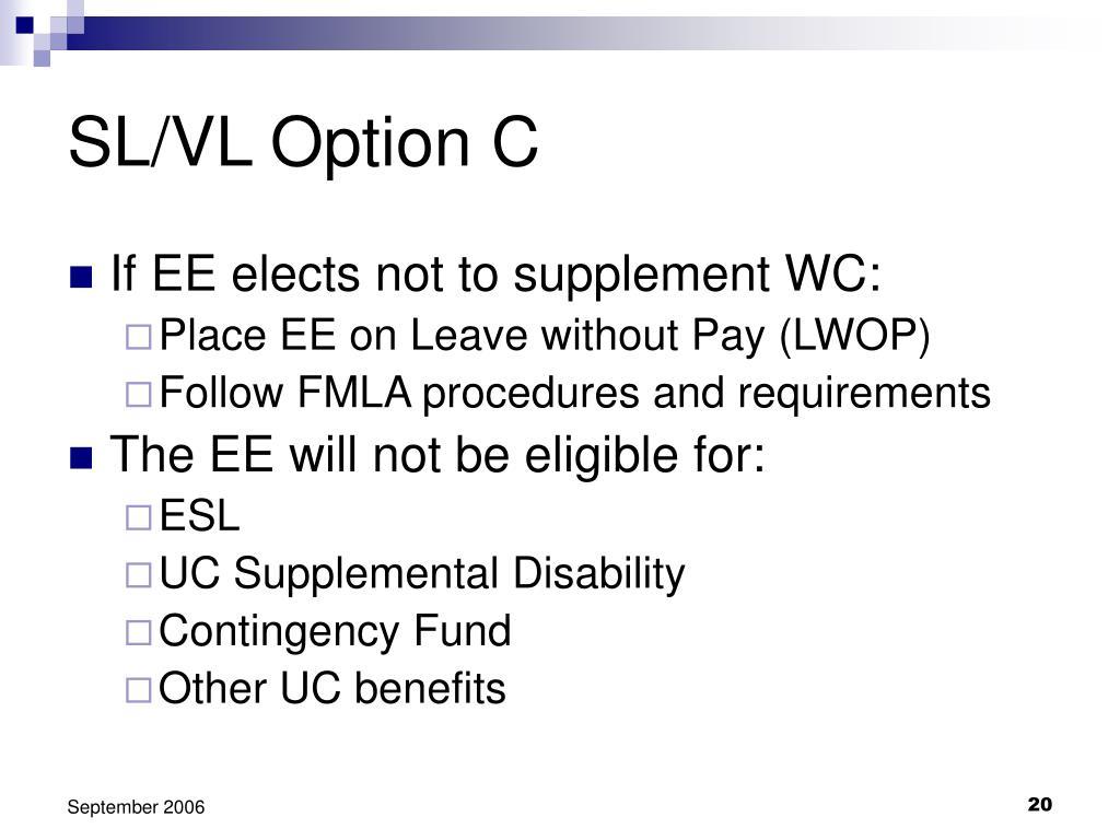 SL/VL Option C