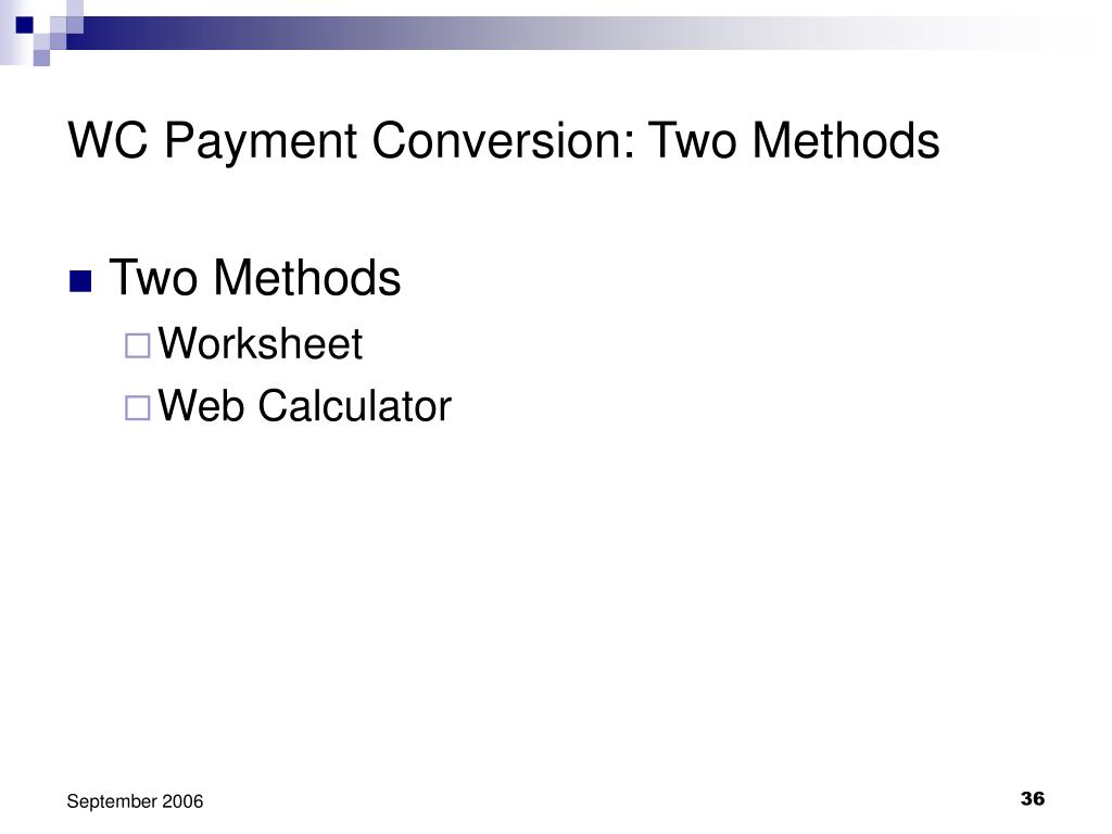WC Payment Conversion: Two Methods