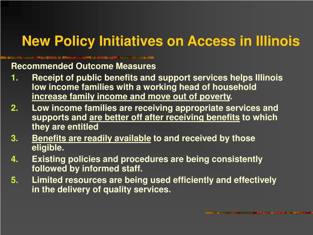 New Policy Initiatives on Access in Illinois