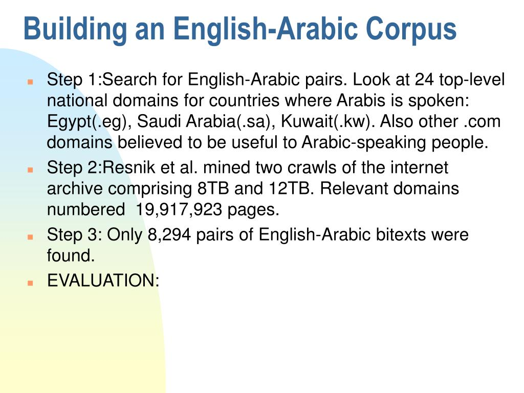 Building an English-Arabic Corpus