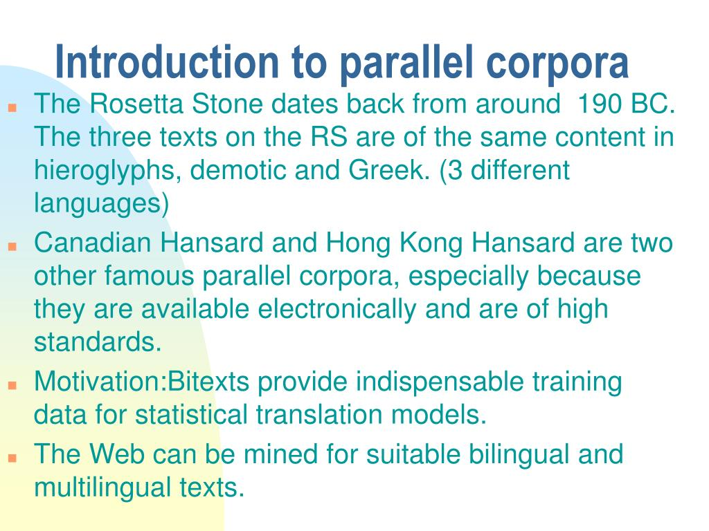Introduction to parallel corpora