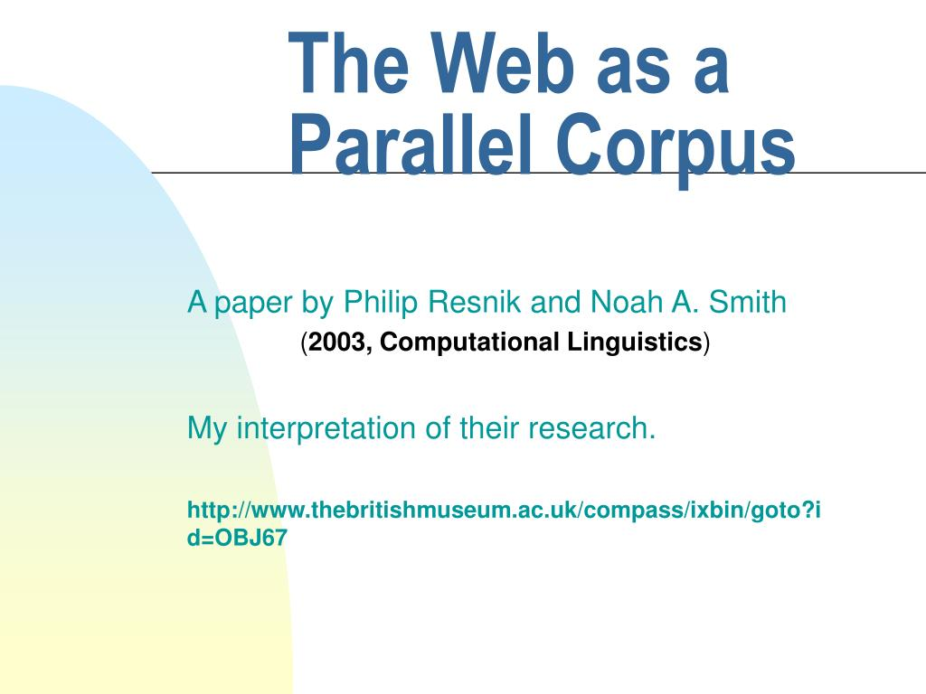 The Web as a Parallel Corpus