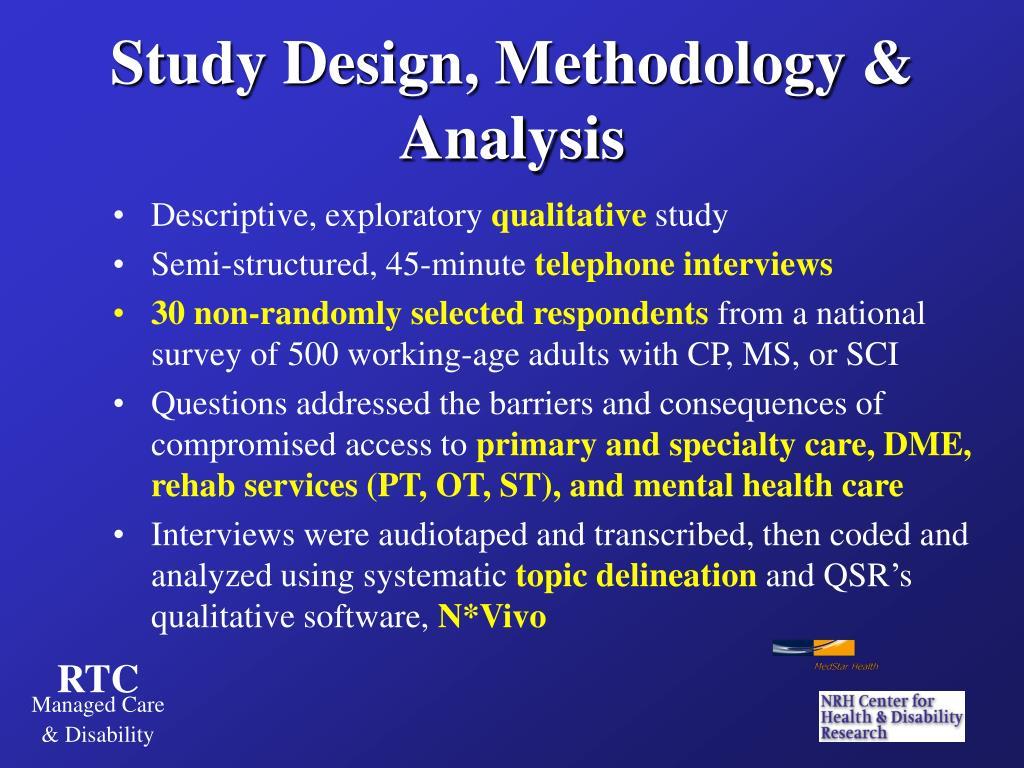 Study Design, Methodology &  Analysis