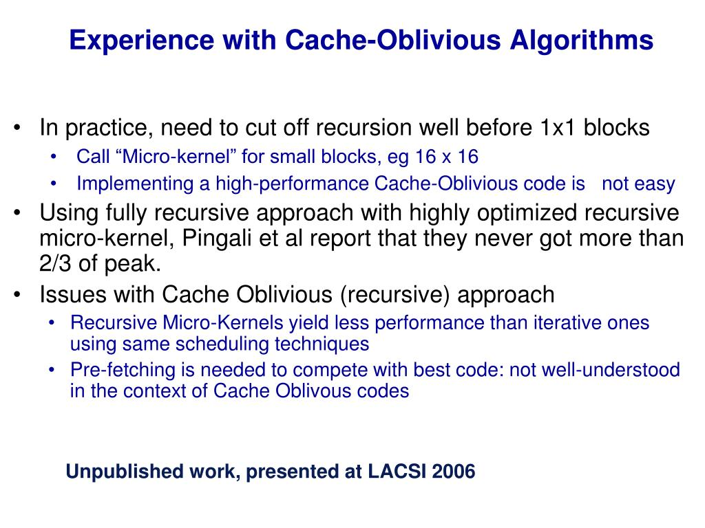 Experience with Cache-Oblivious Algorithms