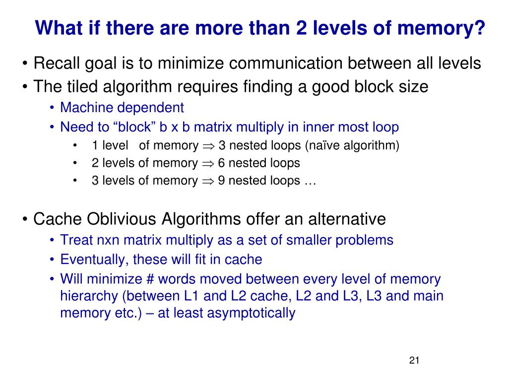 What if there are more than 2 levels of memory?