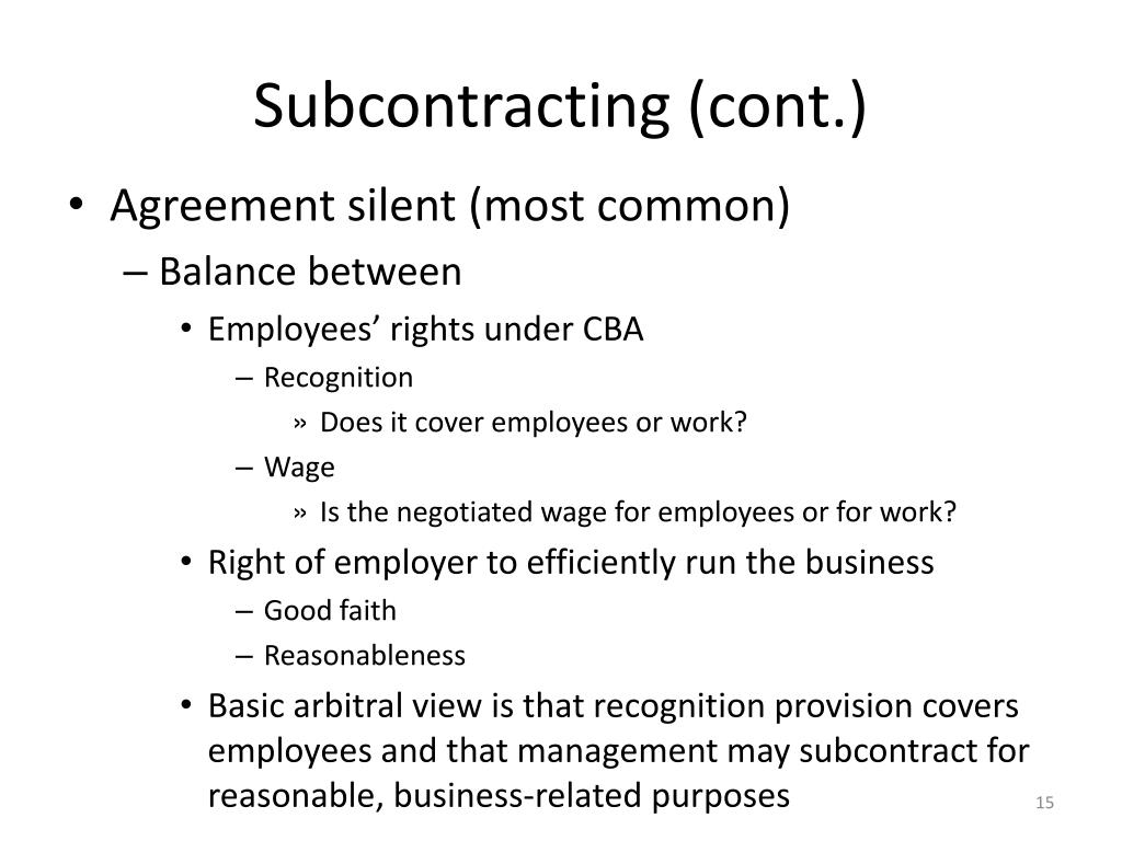 Subcontracting (cont.)