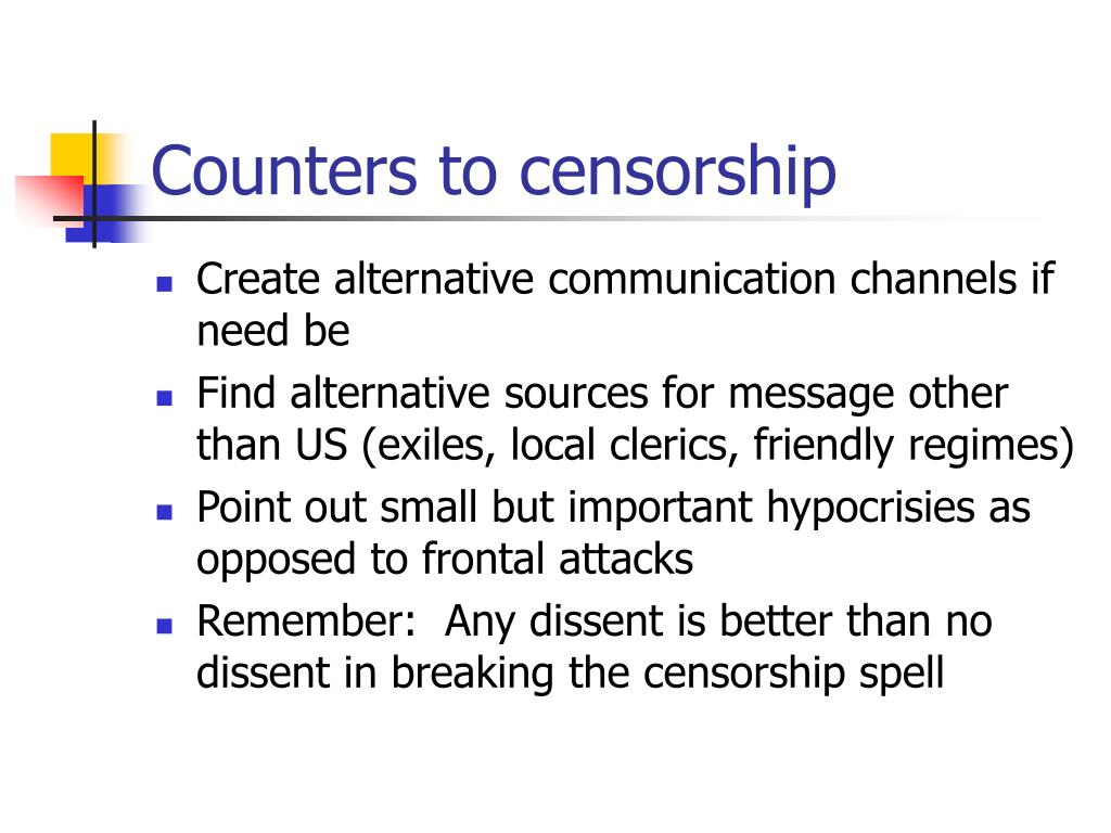 Counters to censorship