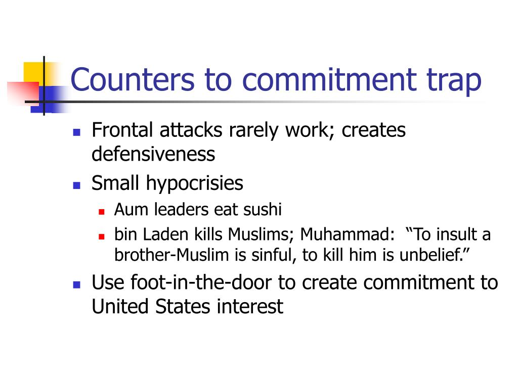 Counters to commitment trap