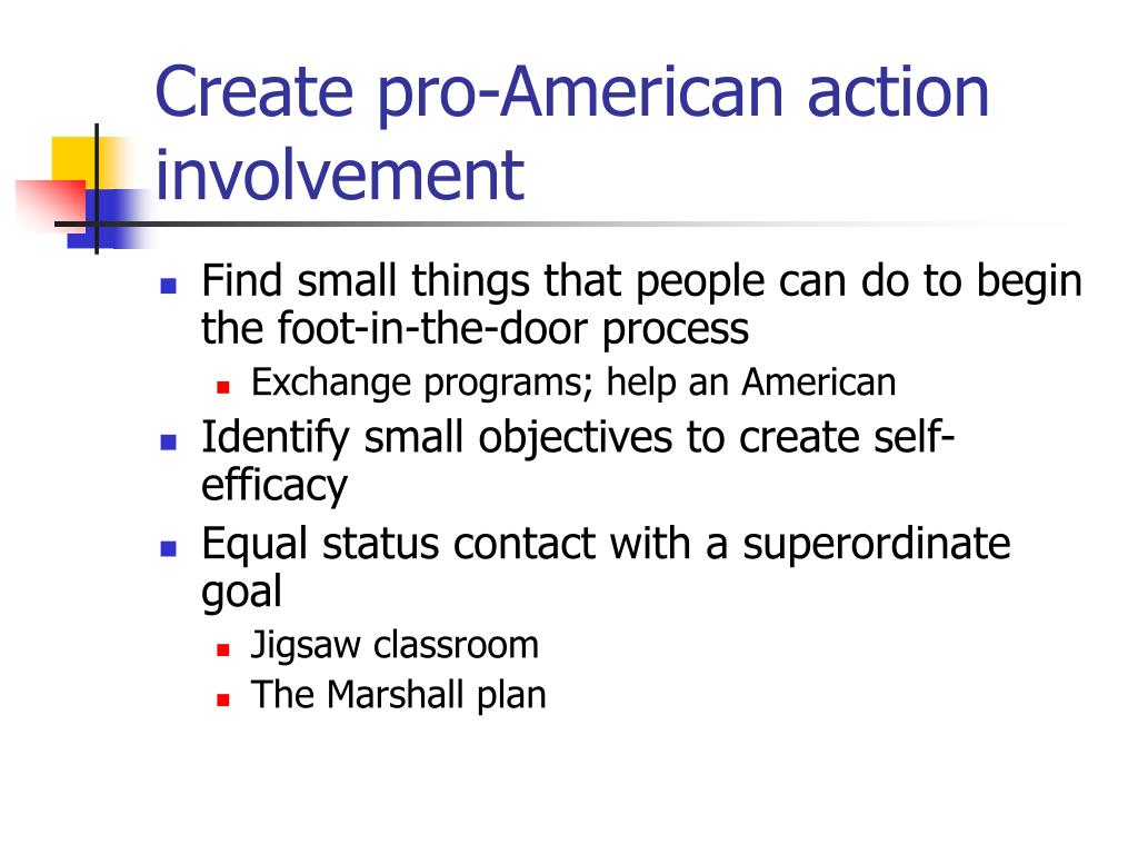 Create pro-American action involvement