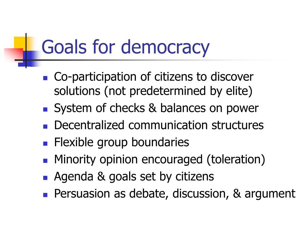 Goals for democracy