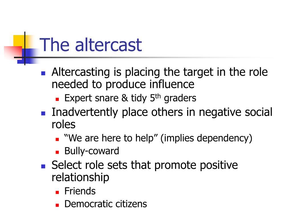 The altercast