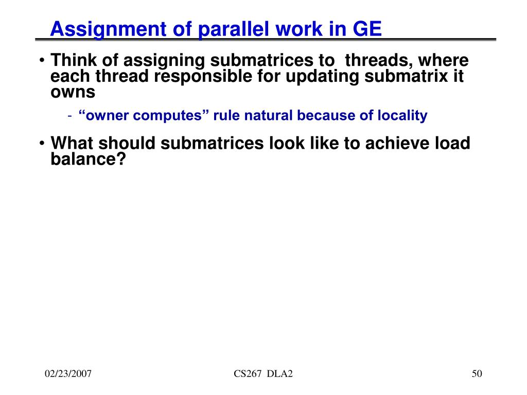 Assignment of parallel work in GE