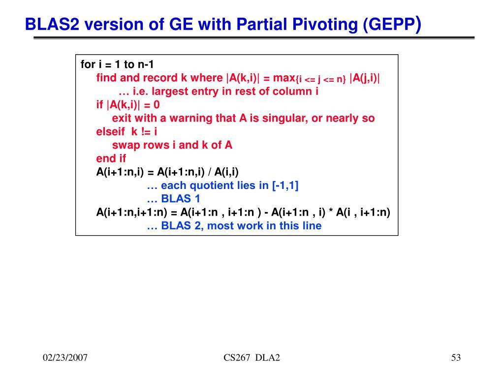 BLAS2 version of GE with Partial Pivoting (GEPP
