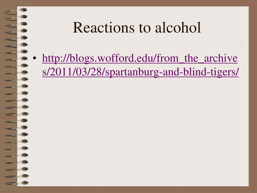Reactions to alcohol